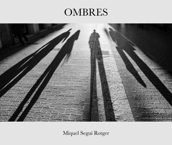 Bekijk Ombres op Miquel Seguí Rotger