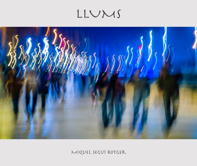 Bekijk Llums op Miquel Seguí Rotger
