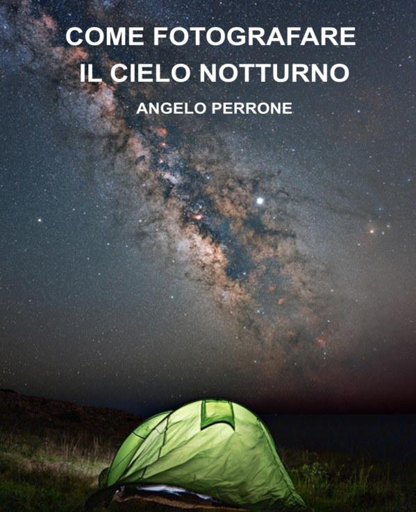 Bekijk Come Fotografare il Cielo Notturno op Angelo Perrone