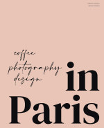 In Paris - Coffee, Photography, Design book cover