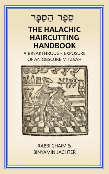 Ver The Halachic Haircutting Handbook por Rabbi Chaim - Binyamin Jachter