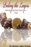 Peeling The Layers; Understanding What Makes You, You book cover