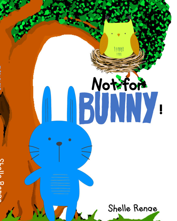 View Not For Bunny by Shelle Renae
