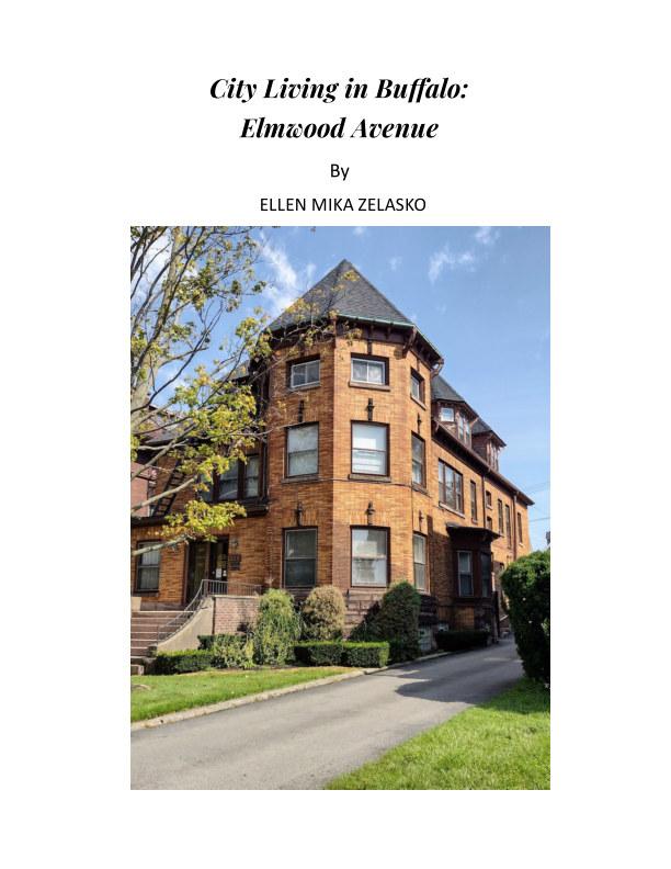 View City Living in Buffalo: Elmwood Avenue by Ellen Mika Zelasko
