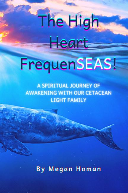 View The High Heart FrequenSEAS by Megan Homan