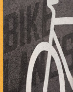 Bike Lanes - Hard Cover High Quality Edition book cover
