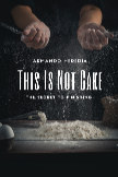 This Is Not Cake book cover
