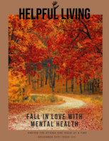 Helpful Living Magazine Issue VIII: Fall In Love With Mental Health book cover